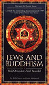 JEWS AND BUDDHISM: Belief Amended, Faith Revealed